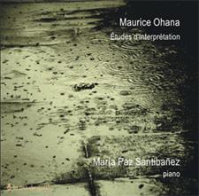Etudes d'interprétation de Maurice Ohana - par Maria Paz Santibanez